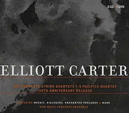 Elliott Carter: The Complete String Quartets; 100th Anniversary Release