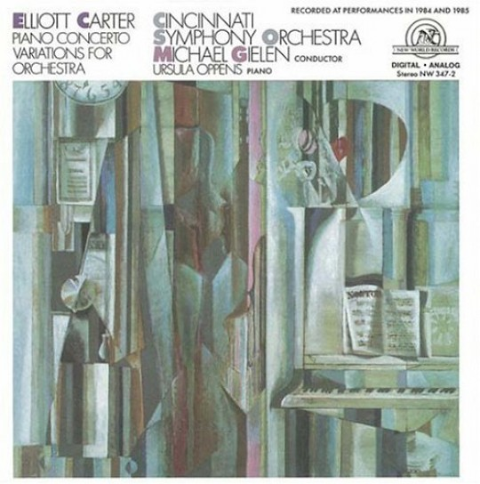 Elliot Carter: Piano Concerto; Variations for Orchestra