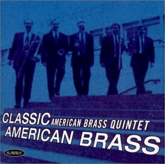 The American Brass Quintet: Classic American Brass