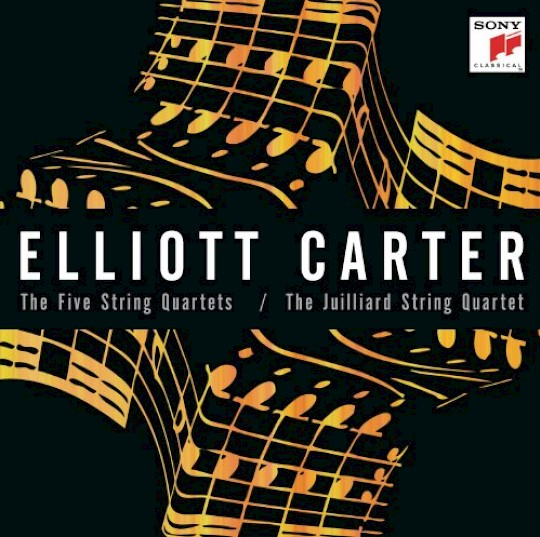The Juilliard String Quartet: Elliott Carter: The Five String Quartets