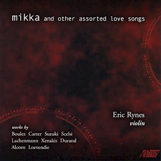 Eric Rynes: Mikka And Other Assorted Love Songs