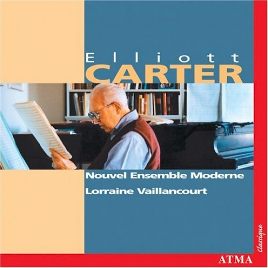 Nouvel Ensemble Moderne plays Elliott Carter