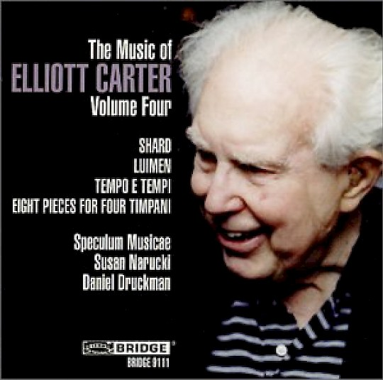 The Music of Elliott Carter, Volume Four