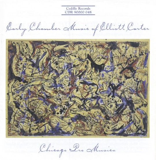 Chicago Pro Musica: Early Chamber Music of Elliott Carter