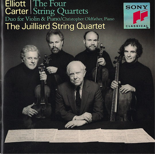 Elliott Carter: The Four String Quartets; Duo for Violin and Piano