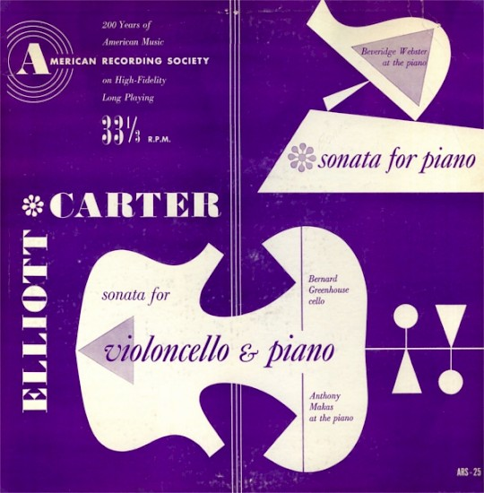 Elliott Carter: Sonata for Violoncello & Piano; Piano Sonata