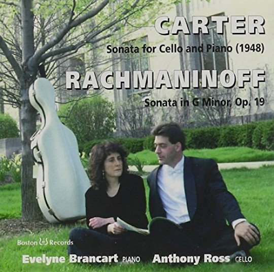 Anthony Ross & Evelyne Brancart: Carter: Sonata for Cello and Piano