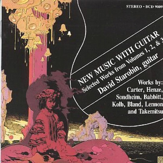 David Starobin: New Music with Guitar: Selected Works from Volumes 1, 2, & 3