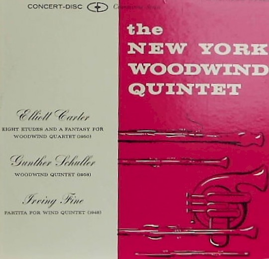 New York Woodwind Quintet: Elliott Carter, Gunther Schuller, Irving Fine