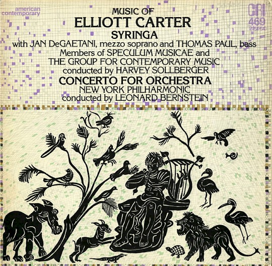 Music of Elliott Carter: Syringa; Concerto for Orchestra