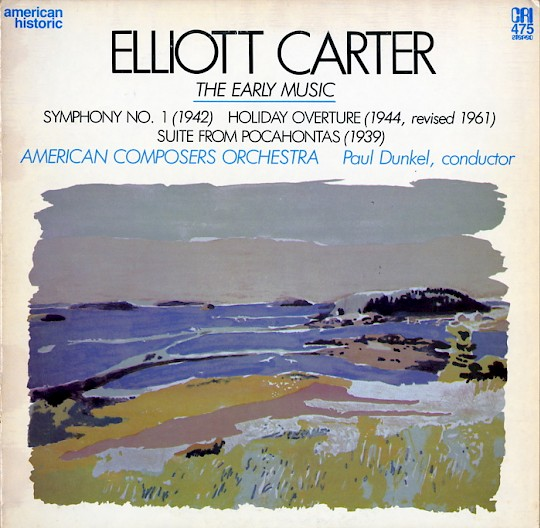 Elliott Carter: The Early Music