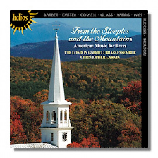 London Gabrieli Brass Ensemble: From the Steeples and the Mountains: American Music for Brass