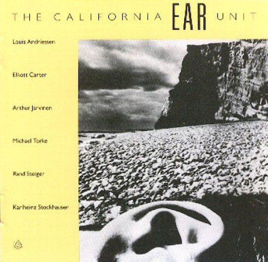 The California EAR Unit: Modern Chamber Ensemble Compositions