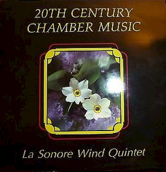 La Sonore Wind Quintet: 20th Century Chamber Music