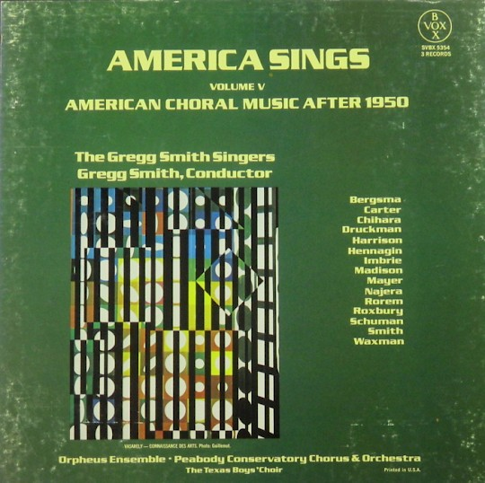 America Sings, Vol. V: American Choral Music after 1950