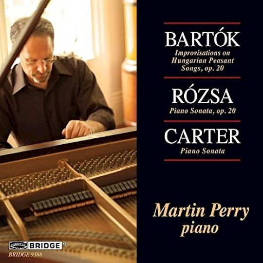 Martin Perry plays Carter, Bartók, Rózsa