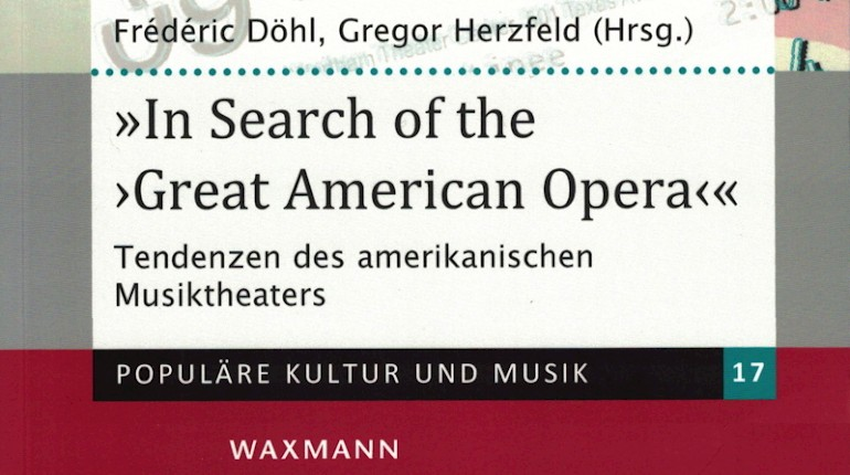"What Next? - In Search of the ""Great American Opera"""