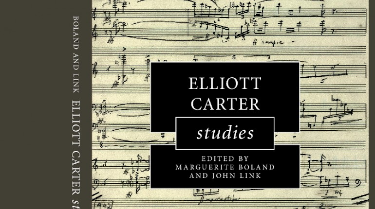 Elliott Carter Studies now out in paperback